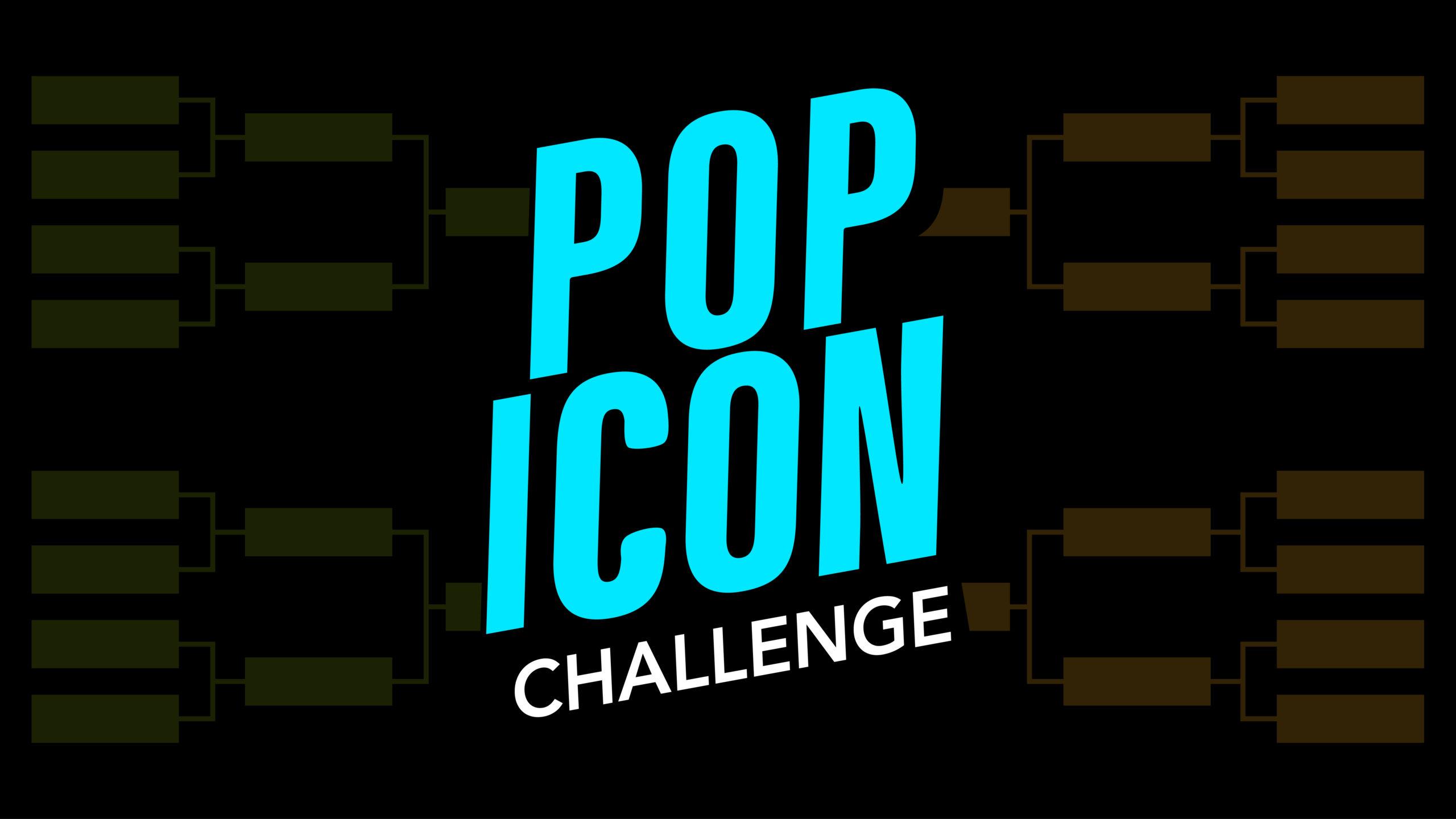 The Pop Icon Challenge
